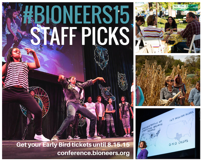 What are we excited for at Bioneers 2015?