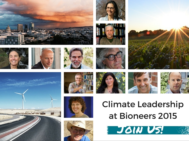 Actionable Intelligence: Climate Breakthroughs at Bioneers 2015