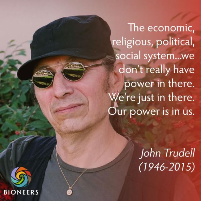 John Trudell quote In Memoriam