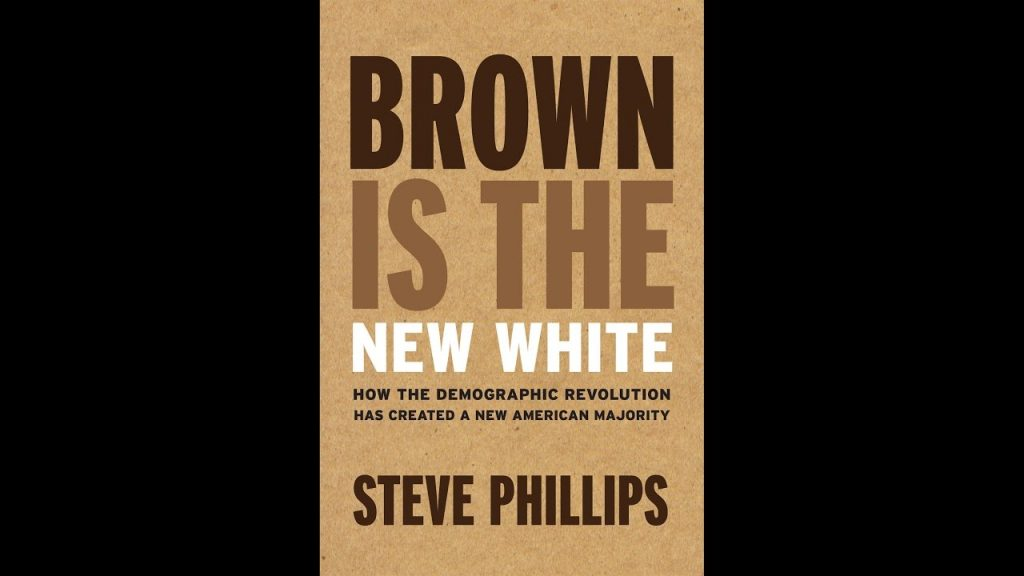 Steve Phillips Says Brown Is the New White