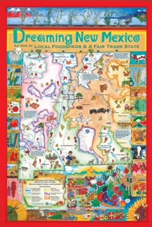 Dreaming New Mexico Local Foodsheds And A Fair Trade State Map And