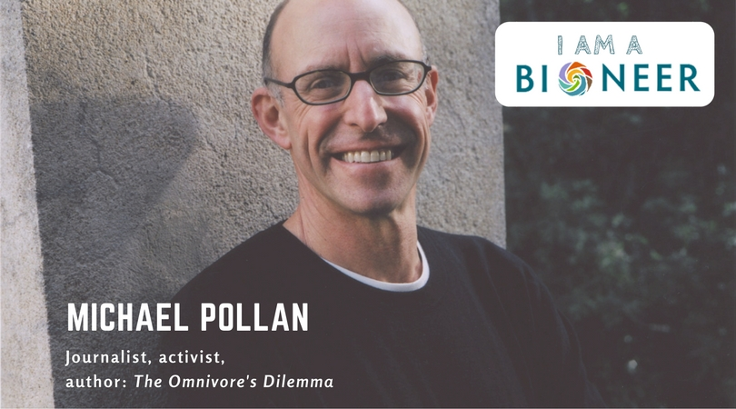 A Dish to Share: How Bioneers Thought-Leadership was a Key Ingredient in Acclaimed Food Writer Michael Pollan's Recipe for Impact
