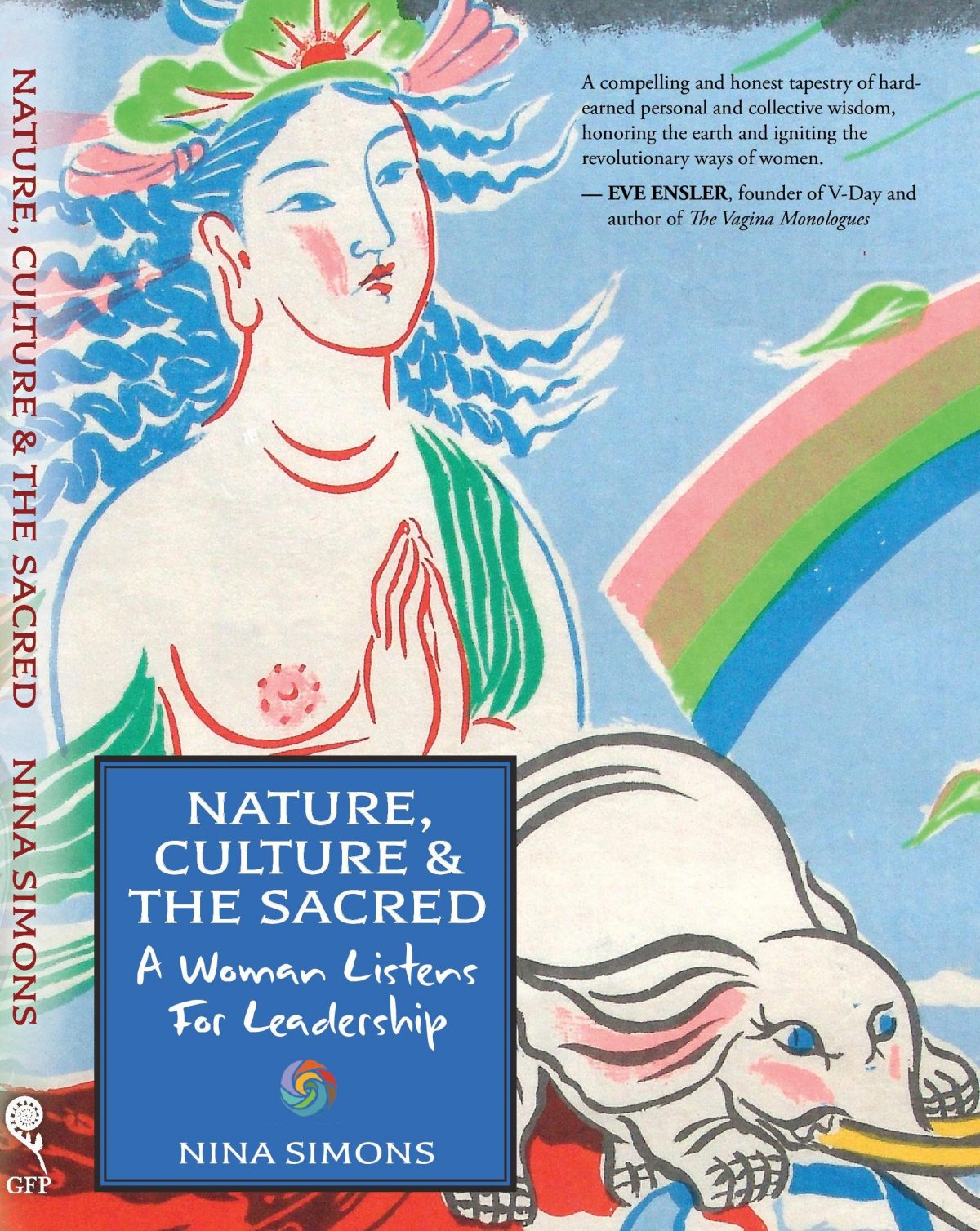 Nature, Culture and the Sacred: A Woman Listens for Leadership